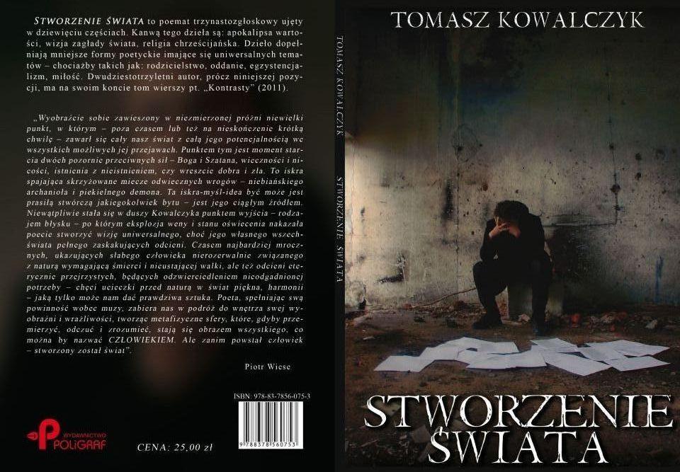 """""""Stworzenie świata"""" Tomasz Kowalczyk: http://www.legolas.pl/9788378560753/Stworzenie-swiata.html"""